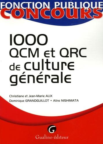 Christiane Alix et Jean-Marie Alix - 1000 QCM et QCR de culture générale.