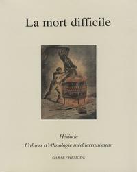 Christiane Amiel et Serge Brunet - La mort difficile.