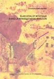 Christiane Baka Okpobé - Elan vital et mystique dans la pensée d'Henri Bergson.