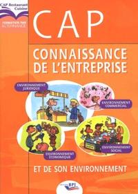 Christiane Balanger - Connaissance de l'entreprise et de son environnement CAP. - Manuel de l'élève.