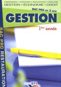 Christiane Balanger et Jean-Claude Oulé - Gestion 1e année Bac Pro restauration.