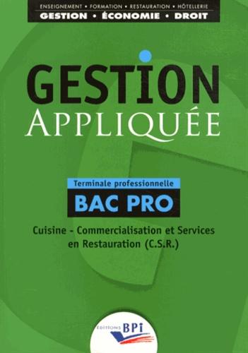 Gestion Appliquee Tle Bac Pro Cuisine De Christiane Balanger