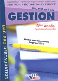 Christiane Balenger et Jean-Claude Oulé - Gestion 3e année Bac Pro.