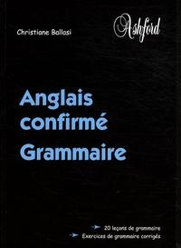 Christiane Ballasi - Anglais confirmé - Grammaire.