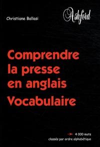 Christiane Ballasi - Comprendre la presse en anglais - Vocabulaire.