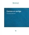 Christiane Baroche - Comme un vertige - Par le Prix Goncourt de la Nouvelle 1978.