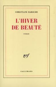 Christiane Baroche - L'Hiver de beauté.