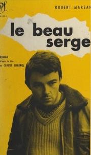 Christiane Barry et Robert Marsan - Le beau Serge.