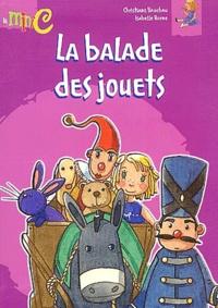 Christiane Bauchau et Isabelle Borne - La balade des jouets.