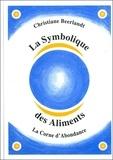 Christiane Beerlandt - La Symbolique des Aliments - La Corne d'Abondance.