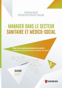 Livres à télécharger gratuitement numéro isbn Manager dans le secteur sanitaire et médico-social  - Pour les professionnels de santé : médecins, pharmaciens et cadres de santé PDF