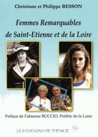 Christiane Besson et Philippe Besson - Femmes remarquables de Saint-Etienne et de la Loire.