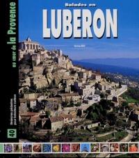 Christiane Birot - Balades en Luberon - 40 itinéraires pédestres au coeur de la Provence.