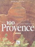 Christiane Birot - Les 100 plus belles balades en Provence.