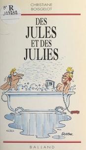 Christiane Boisgelot - Des Jules et des Julies.