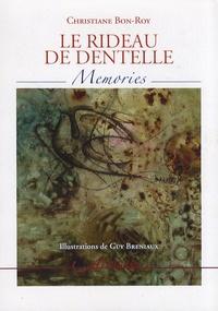 Christiane Bon-Roy - Le rideau de dentelle.