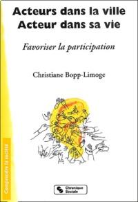 Christiane Bopp-Limoge - Acteurs dans la ville, acteur dans sa vie - Favoriser la participation.