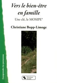 Christiane Bopp-Limoge - Vers le bien-être en famille - Une clé, le MOSIPE : Modèle d'observation systémique des interactions parents-enfants.