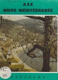 Christiane Burucoa et André Brengues - Axe Brive-Méditerranée.