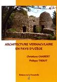 Christiane Chabert et Philippe Tiébot - Architecture vernaculaire en pays d'Uzège.