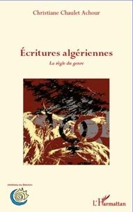Christiane Chaulet-Achour - Ecritures algériennes - La règle du genre.