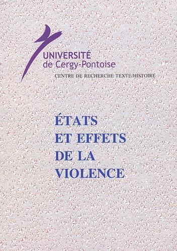 Christiane Chaulet-Achour - Etats et effets de la violence.