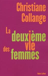 Christiane Collange - La deuxième vie des femmes.