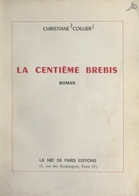 Christiane Collier - La centième brebis.
