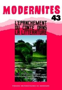 Christiane Connan-Pintado et Pascale Auraix-Jonchière - L'épanchement du conte dans la littérature.