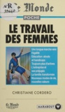 Christiane Cordero - Le travail des femmes.