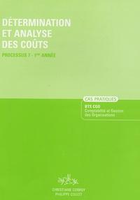 Christiane Corroy et Philippe Collet - Détermination et analyse des coûts Processus 7-1e Année.