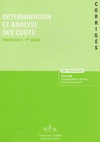Christiane Corroy et Philippe Collet - Détermination et analyse des coûts Processus 7-1e Année - Corrigés.