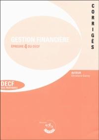 Christiane Corroy - Gestion financière Corrigés - Epreuve 4 du DECF.