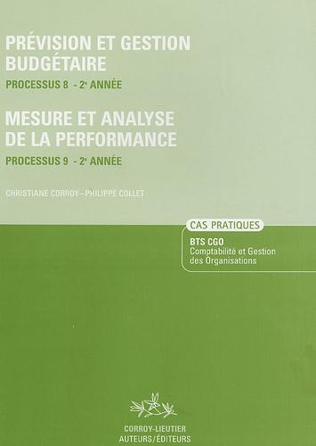 Christiane Corroy et Philippe Collet - Prévision et gestion budgétaire Processus 8-2e Année ; Mesure et analyse de la performance Processus 9-2e Année.
