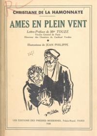 Christiane de La Hamonnaye et  Jean-Philippe - Âmes en plein vent.