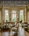 Christiane de Nicolaÿ-Mazery - Grandes demeures françaises - Traditions d'élégance.