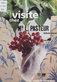 Christiane Demeulenaere-Douyère et Jean-Loup Charmet - En visite chez Monsieur Louis Pasteur.