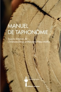 Christiane Denys et Marylène Patou-Mathis - Manuel de taphonomie.