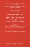 Christiane Derobert-Ratel - Eliacin Naquet (1843-1921) : un juriste au destin tourmenté.