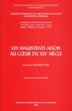 Christiane Derobert-Ratel - Les magistrats aixois au coeur du XIXe siècle.