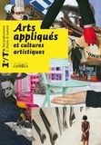 Christiane Doison et Bérénice Guitard - Arts appliqués et cultures artistiques 1e/Tle Bac pro.