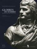 Christiane Dotal et Nicole Garnier-Pelle - Gloires de marbre - Trois siècles de portraits sculptés à l'Institut de France.