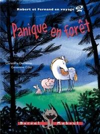 Christiane Duchesne et Geneviève Côté - Robert et Fernand en voyage  : Panique en forêt - Robert et Fernand en voyage n. 2.