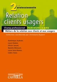 Christiane Dupont - Relations clients et usagers 2e professionnelle.