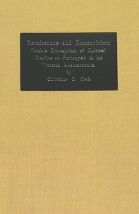 Christiane e. Keck - Renaissance and Romanticism: Tieck's Conception of Cultural Decline as Portrayed in his Vittoria Accorombona.