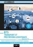 Christiane Errouqui et Nadine Venturelli - Analyse d'opérations de transport et de prestations logistiques Epreuve E4 BTS Transport et Prestations Logistiques - 5 sujets officiels et leurs corrigés commentés.
