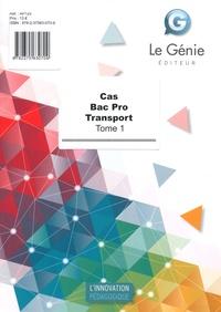 Christiane Errouqui et Sylvie Soler - Cas Bac Pro Transport - Tome 1.