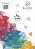 Christiane Errouqui et Sylvie Soler - Cas Bac pro Transport - Tome 2.