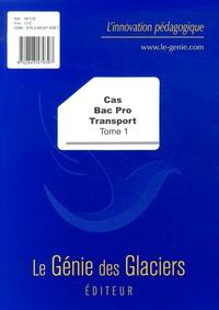 Cas Bac Pro Transport - Tome 1.pdf