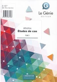 Christiane Errouqui et Denis Guérin - Etudes de cas BTS GTLA - Tome 1.